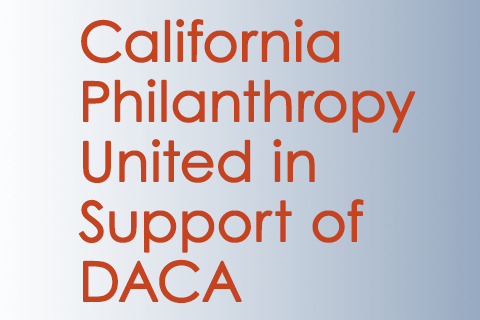 California Philanthropy United in Support of DACA